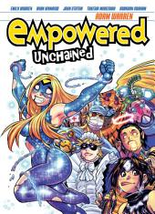 Empowered Unchained Volume 1: Volume 1