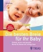 Die besten Breie f  r Ihr Baby PDF