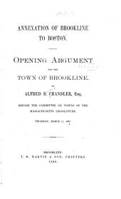 Annexation of Brookline to Boston: Opening Argument for the Town of Brookline