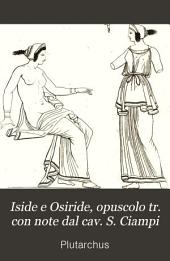 Iside e Osiride, opuscolo tr. con note dal cav. S. Ciampi