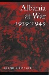 Albania at War  1939 1945 PDF