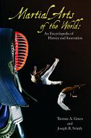 Martial Arts of the World  An Encyclopedia of History and Innovation  2 volumes  PDF