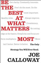 Be the Best at What Matters Most PDF