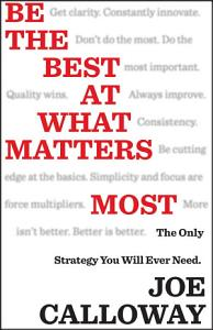 Be the Best at What Matters Most Book