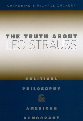 The Truth about Leo Strauss PDF