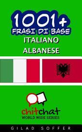 1001+ Frasi di Base Italiano - Albanese