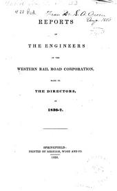 Reports of the engineers of the Western Railroad Corporation: made to the directors in 1836-7