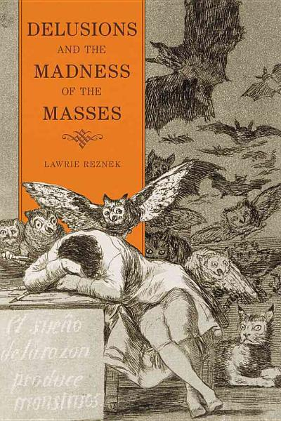 Download Delusions and the Madness of the Masses Book