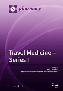 Travel Medicine   Series