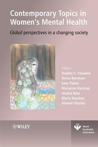 Contemporary Topics in Women s Mental Health Book