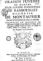 Oraison funèbre de Madame Julie-Lucine-d'Angennes de Rambouillet, duchesse de Montausier... [Abbatiale d'Hière, 2 janv. 1672] par Monsieur Fléchier