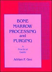 Bone Marrow Processing and Purging Book