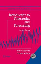 Introduction to Time Series and Forecasting: Edition 2