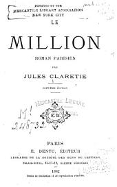 Le million: roman parisien