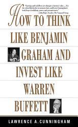 How To Think Like Benjamin Graham And Invest Like Warren Buffett Book PDF