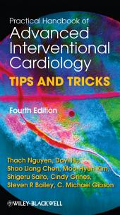 Practical Handbook of Advanced Interventional Cardiology: Tips and Tricks, Edition 4