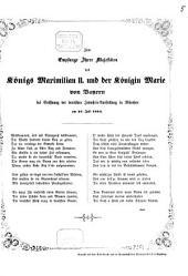 Zum Empfange Ihrer Majestäten des Königs Maximilian II. und der Königin Marie von Bayern bei Eröffnung der deutschen Industrie-Ausstellung in München am 15. Juli 1854: (Festgedicht)