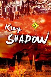 King SHADOW 2(완결)