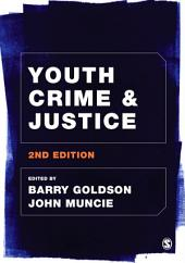 Youth Crime and Justice: Edition 2