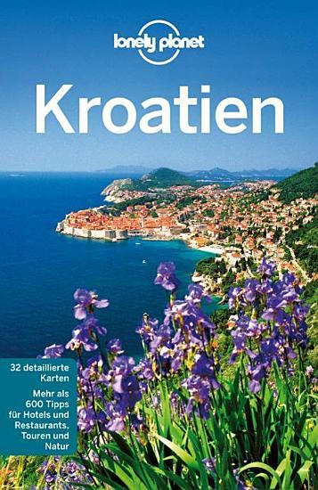 Lonely Planet Reisef  hrer Kroatien PDF