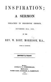 Inspiration; a sermon [on 2 Tim. iii. 16].