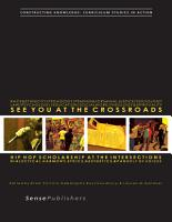 See You at the Crossroads  Hip Hop Scholarship at the Intersections PDF