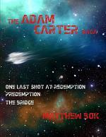 The Adam Carter Saga