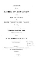 History of the battle of Agincourt  and of the expedition of Henry V  into France  in 1415 PDF