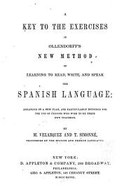 A Key to the Exercises in Ollendorff's New Method of Learning to Read, Write, and Speak the Spanish Language