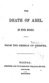 The death of Abel: From the German of Gessner