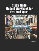 Study Guide Student Workbook for Five Feet Apart