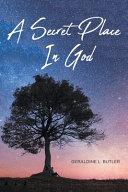 A Secret Place in God