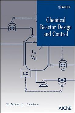 Chemical Reactor Design and Control PDF