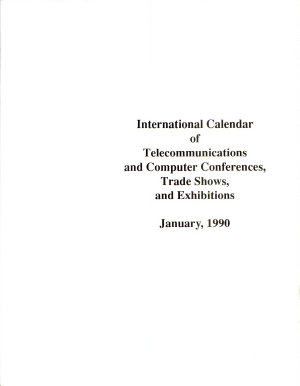 International Calendar of Telecommunications and Computer Conferences  Trade Shows  and Exhibitions PDF