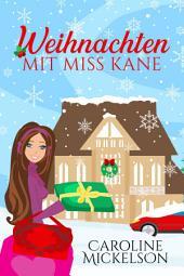 Weihnachten mit Miss Kane