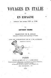 Voyages en Italie et en Espagne pendant les années 1787 et 1789 par Arthur Young
