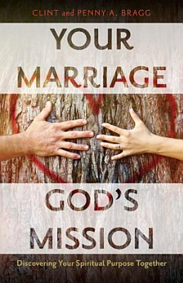 Your Marriage  God s Mission