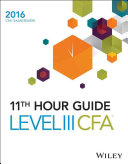 Wiley 11th Hour Guide for 2016 Level III CFA Exam PDF