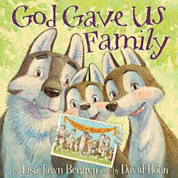 God Gave Us Family Book PDF
