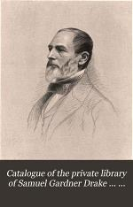 Catalogue of the private library of Samuel Gardner Drake ... to be sold by auction