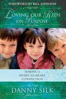 Loving Our Kids on Purpose PDF