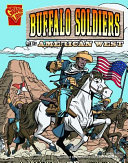 The Buffalo Soldiers and the American West PDF