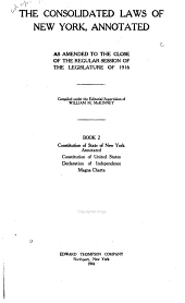 McKinney's Consolidated Laws of New York Annotated: With Annotations from State and Federal Courts and State Agencies, Book 2