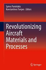 Revolutionizing Aircraft Materials and Processes