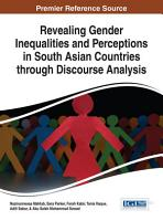 Revealing Gender Inequalities and Perceptions in South Asian Countries through Discourse Analysis PDF