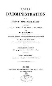 Cours d'administration et de droit administratif: Volume3