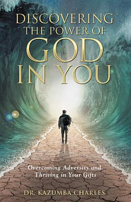 Discovering the Power of God in You