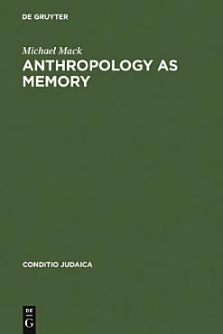 Anthropology as Memory PDF