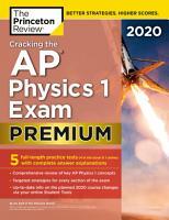 Cracking the AP Physics 1 Exam 2020  Premium Edition PDF
