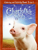Charlotte S Web Coloring And Activity Book 3 In 1 Book PDF